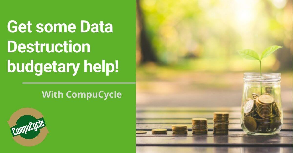 Budgeting for Data Destruction and Data Center Decommissioning