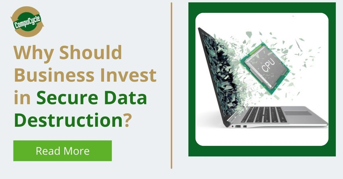 3 Reasons Your Business Should Invest in Secure Data Destruction